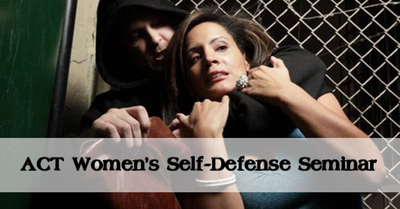 ACT Women's Self-Defense Seminar
